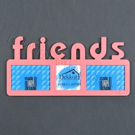 Мультирамка с надписью Friends на 3 фото розовая